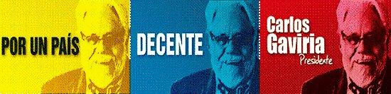 Por un país decente, Carlos Gaviria Presidente